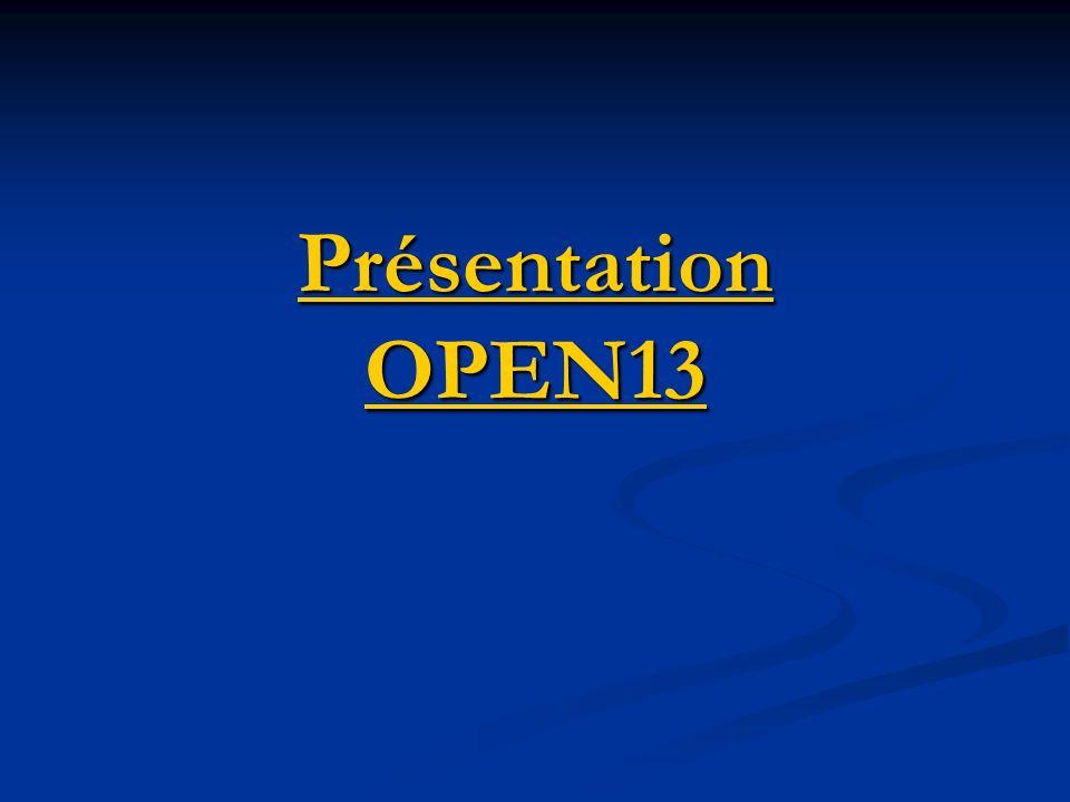 Présentation OPEN13