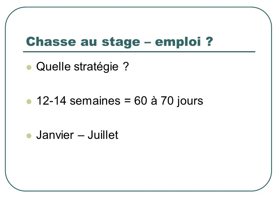 Chasse au stage – emploi