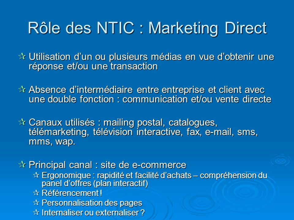 Rôle des NTIC : Marketing Direct