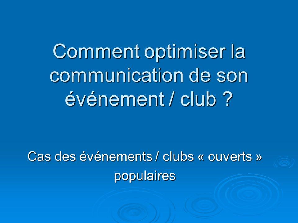 Comment optimiser la communication de son événement / club