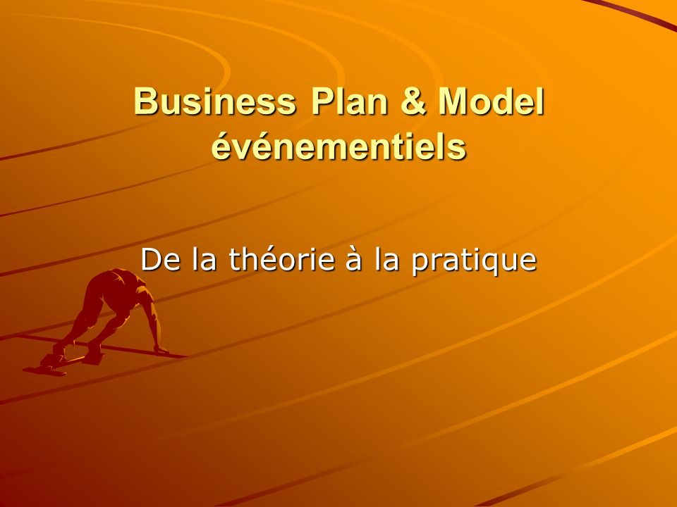 Business Plan & Model événementiels