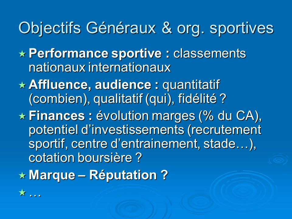 Objectifs Généraux & org. sportives