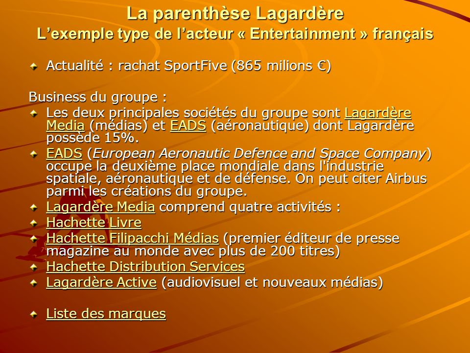 La parenthèse Lagardère L'exemple type de l'acteur « Entertainment » français