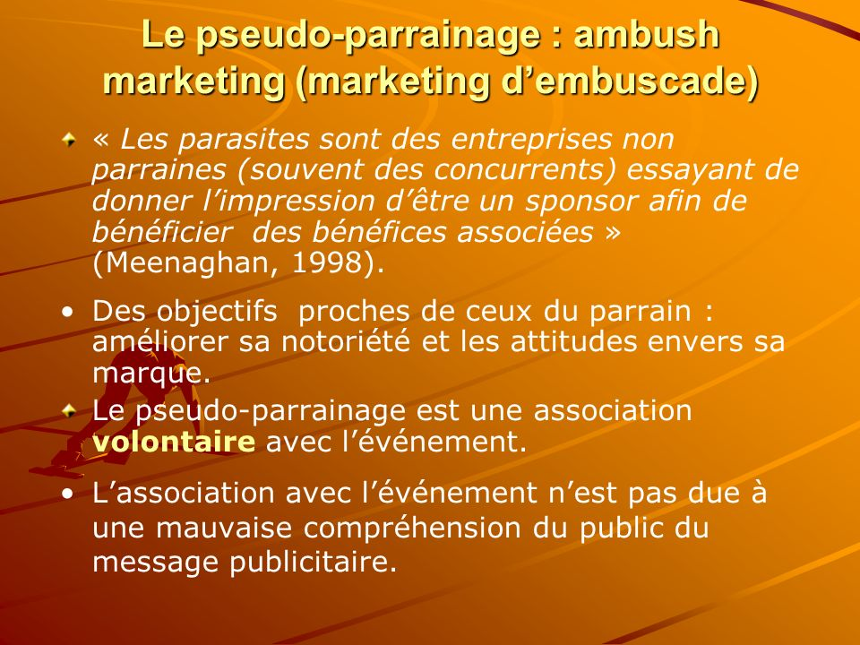 Le pseudo-parrainage : ambush marketing (marketing d'embuscade)