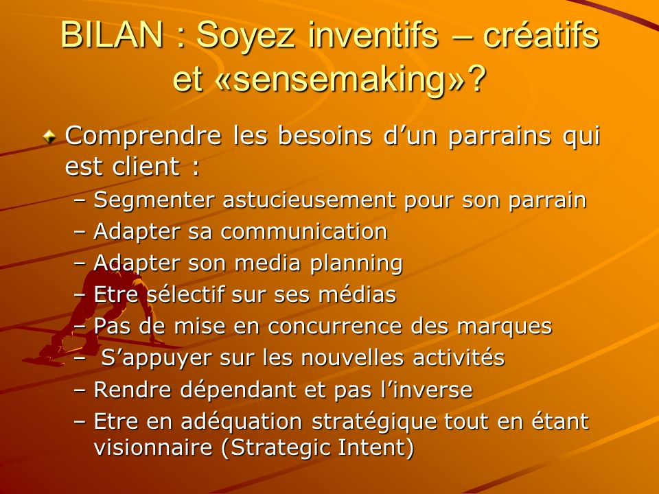 BILAN : Soyez inventifs – créatifs et «sensemaking»