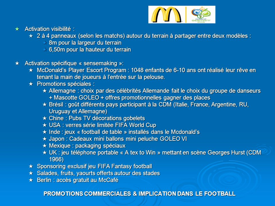 PROMOTIONS COMMERCIALES & IMPLICATION DANS LE FOOTBALL
