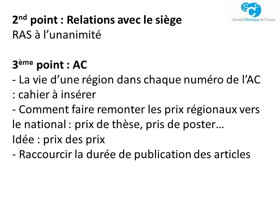 2nd point : Relations avec le siège