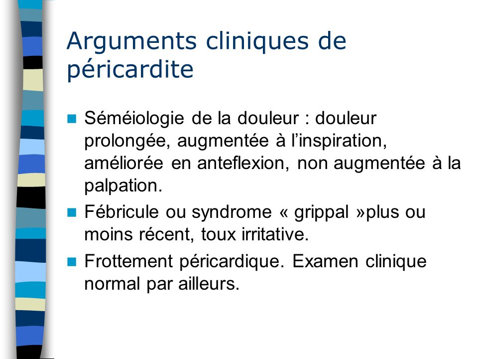 Arguments cliniques de péricardite