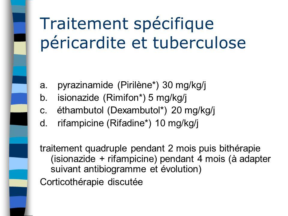 Traitement spécifique péricardite et tuberculose