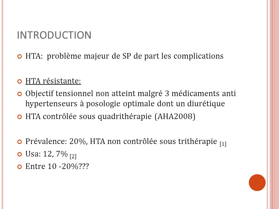 INTRODUCTION HTA: problème majeur de SP de part les complications