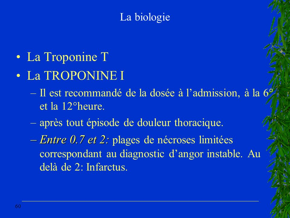 La Troponine T La TROPONINE I