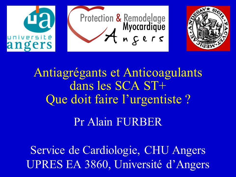 Antiagrégants et Anticoagulants dans les SCA ST+ Que doit faire l'urgentiste