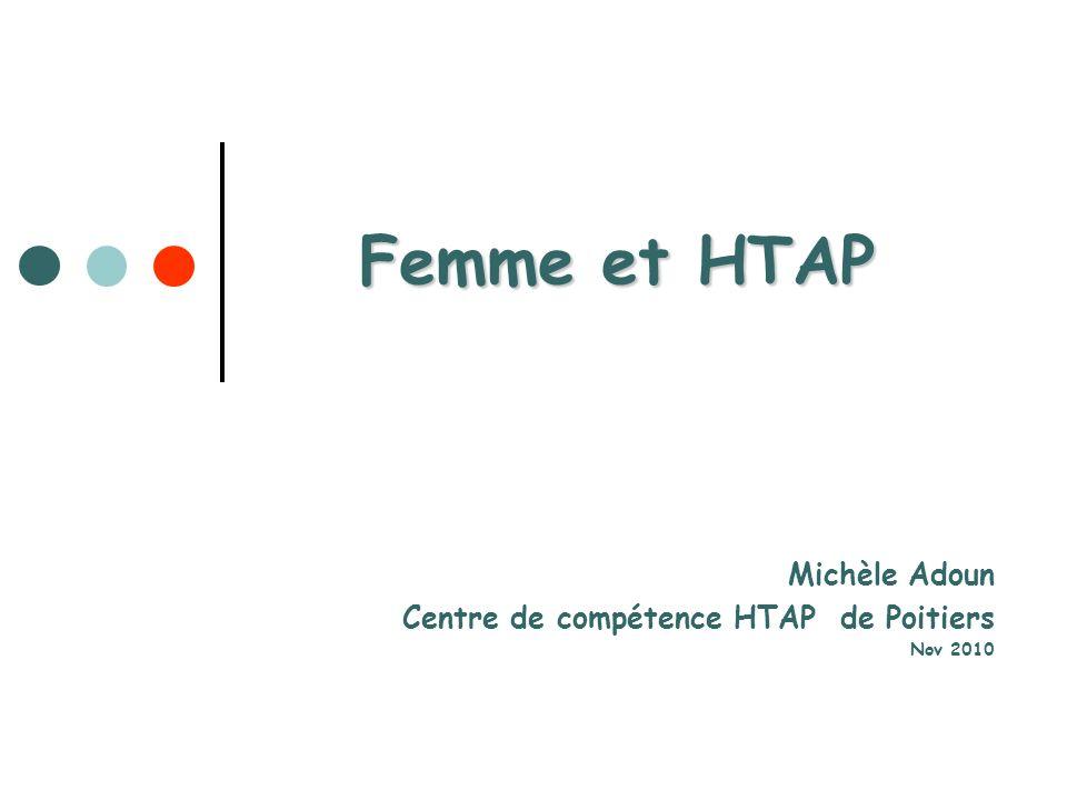 Michèle Adoun Centre de compétence HTAP de Poitiers Nov 2010