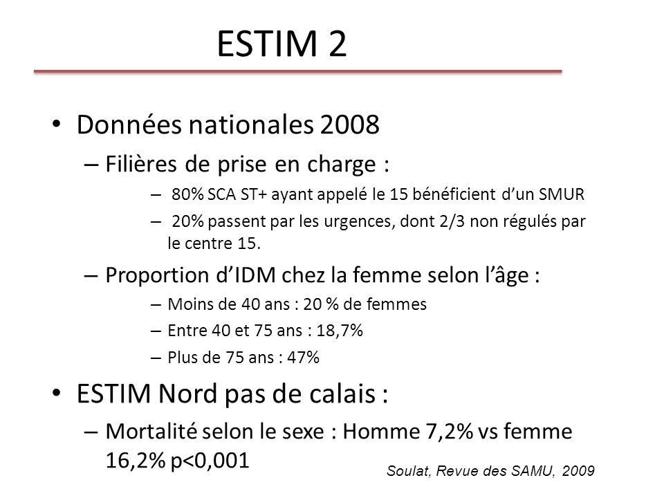 ESTIM 2 Données nationales 2008 ESTIM Nord pas de calais :