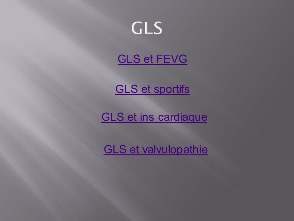 GLS GLS et FEVG GLS et sportifs GLS et ins cardiaque