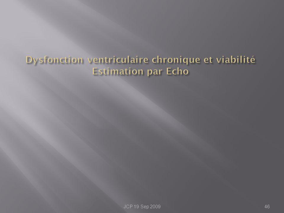 Dysfonction ventriculaire chronique et viabilité Estimation par Echo
