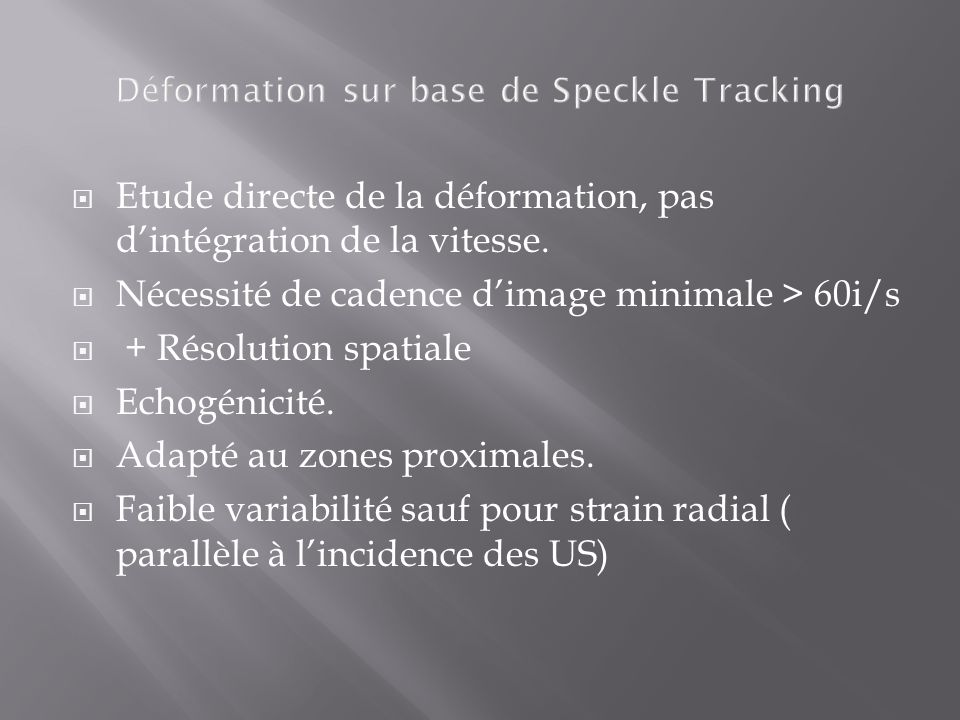 Déformation sur base de Speckle Tracking