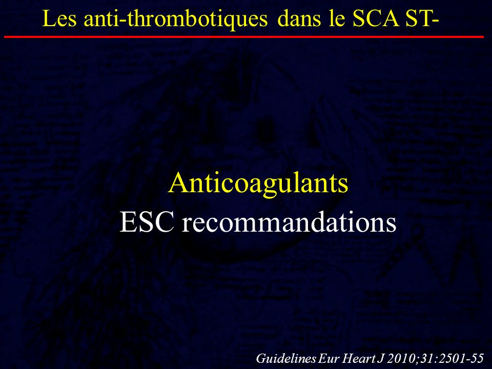 Anticoagulants ESC recommandations