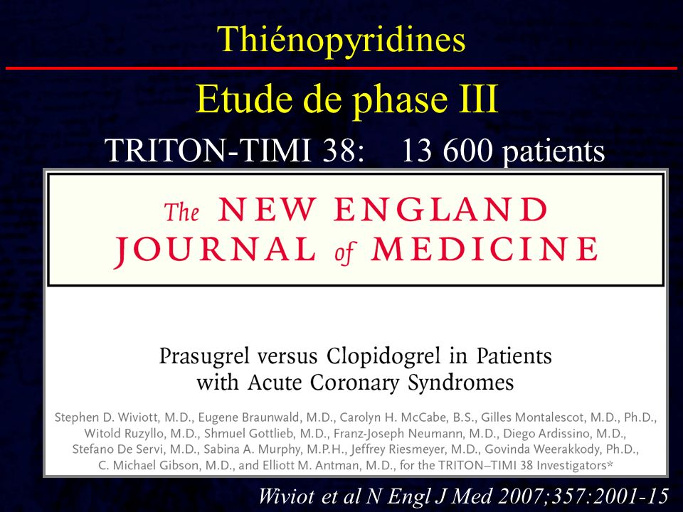 Etude de phase III Thiénopyridines TRITON-TIMI 38: 13 600 patients