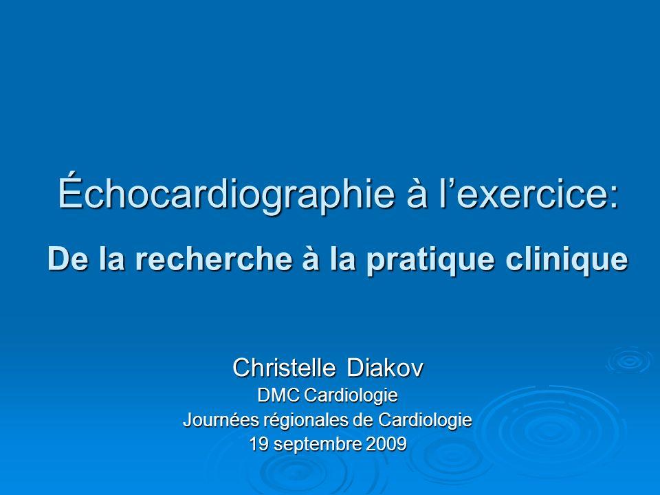 Échocardiographie à l'exercice: De la recherche à la pratique clinique