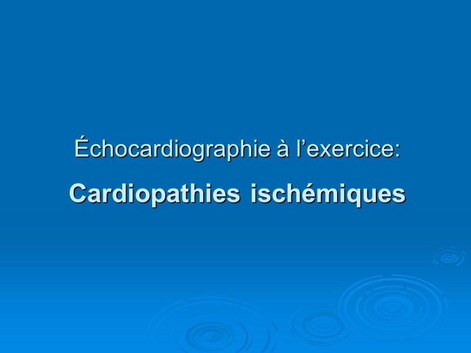 Échocardiographie à l'exercice: Cardiopathies ischémiques