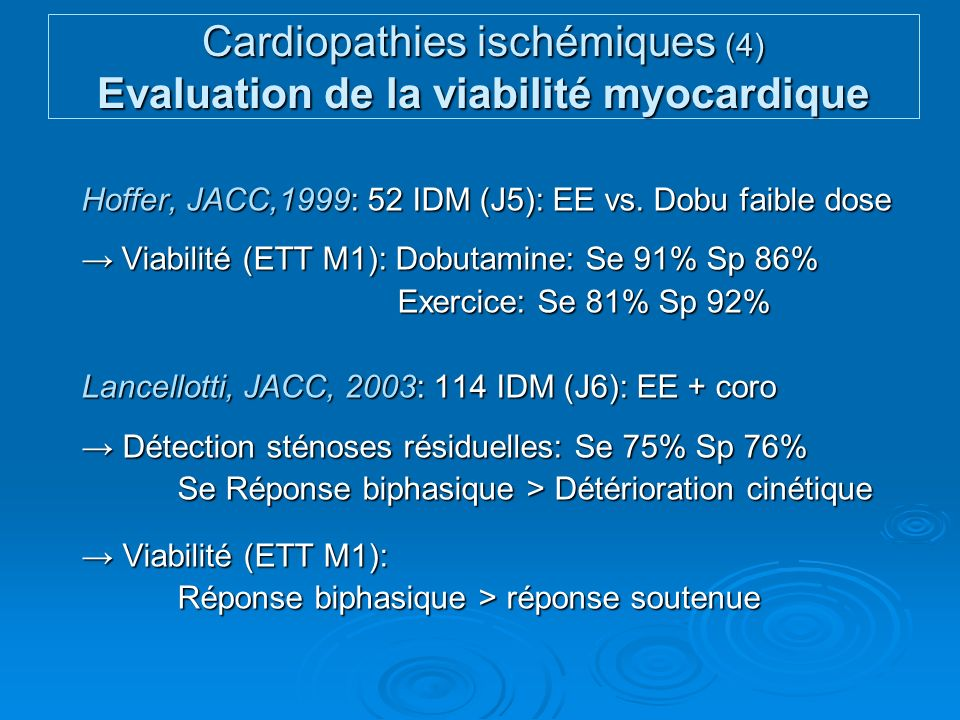 Cardiopathies ischémiques (4) Evaluation de la viabilité myocardique