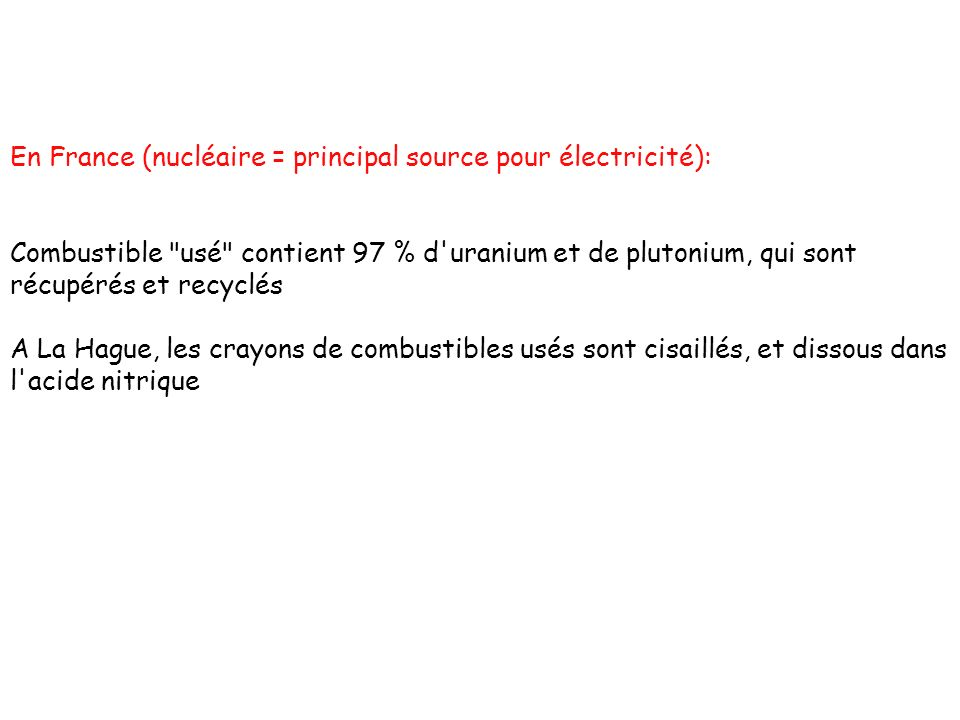 En France (nucléaire = principal source pour électricité):