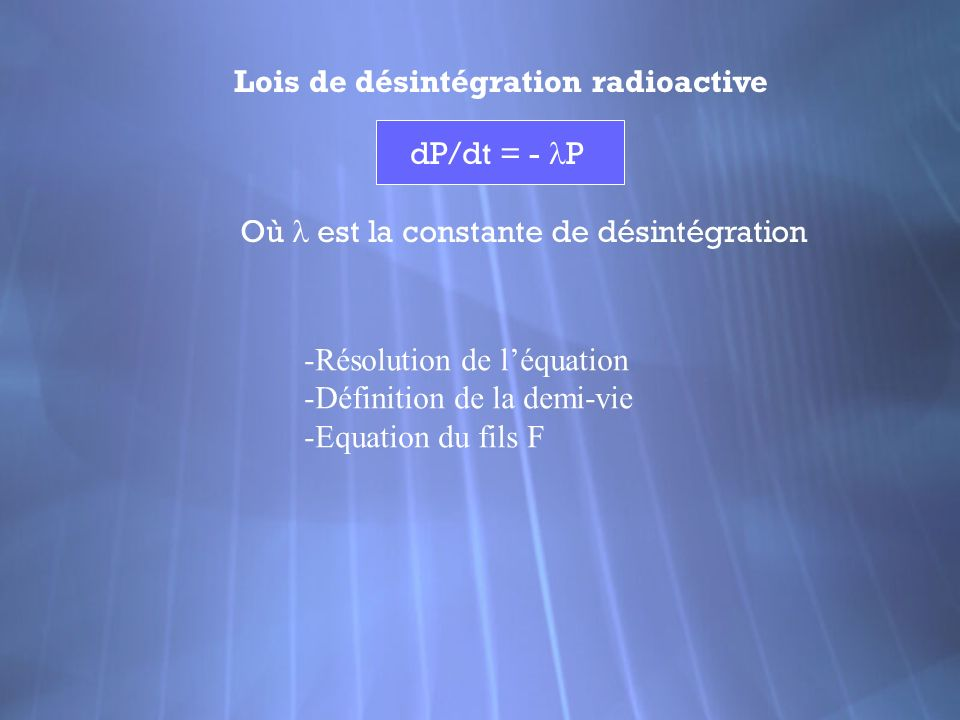 Lois de désintégration radioactive