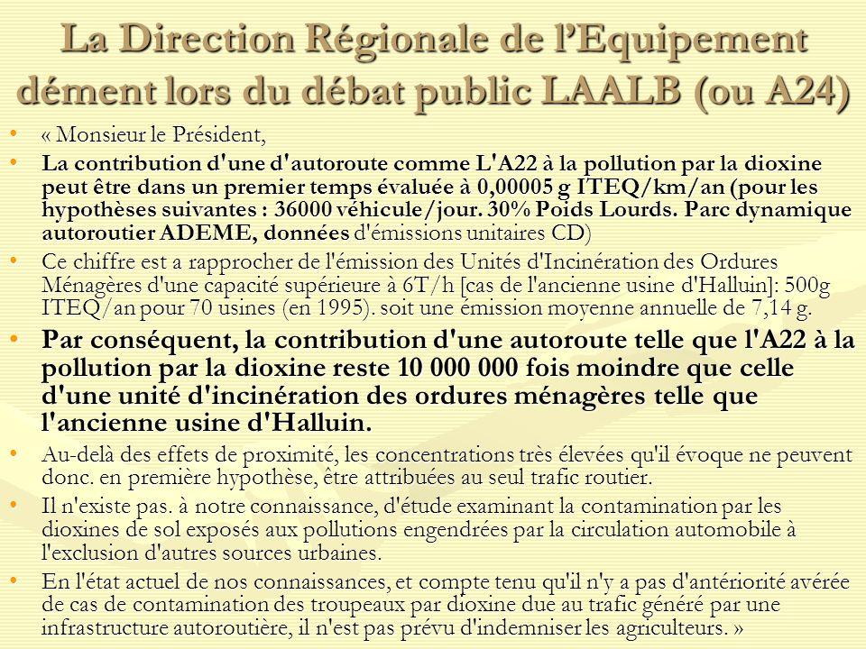 La Direction Régionale de l'Equipement dément lors du débat public LAALB (ou A24)