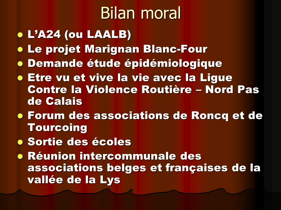 Bilan moral L'A24 (ou LAALB) Le projet Marignan Blanc-Four