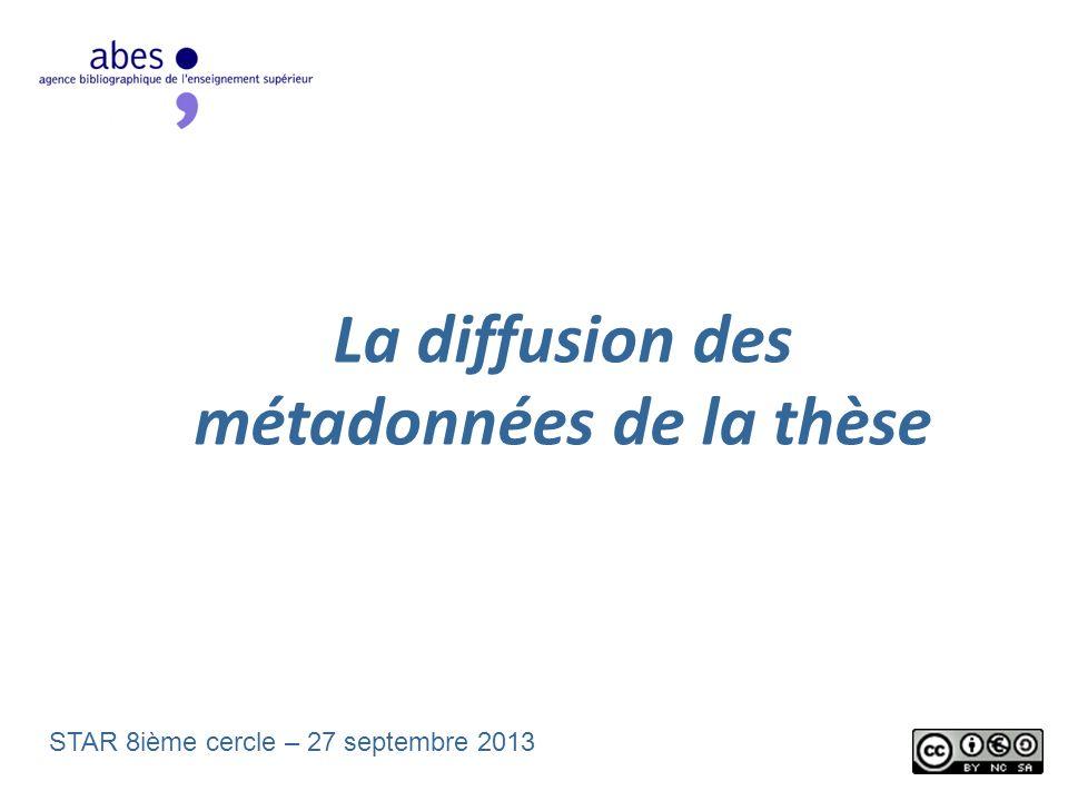 La diffusion des métadonnées de la thèse