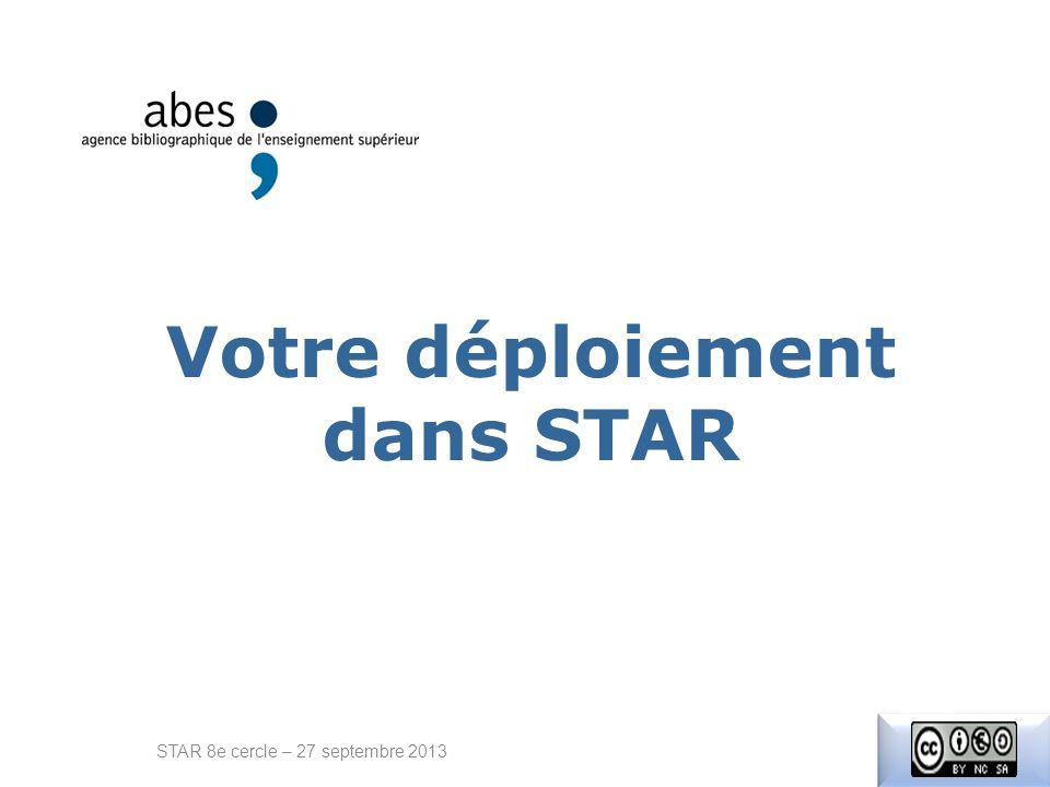 Votre déploiement dans STAR