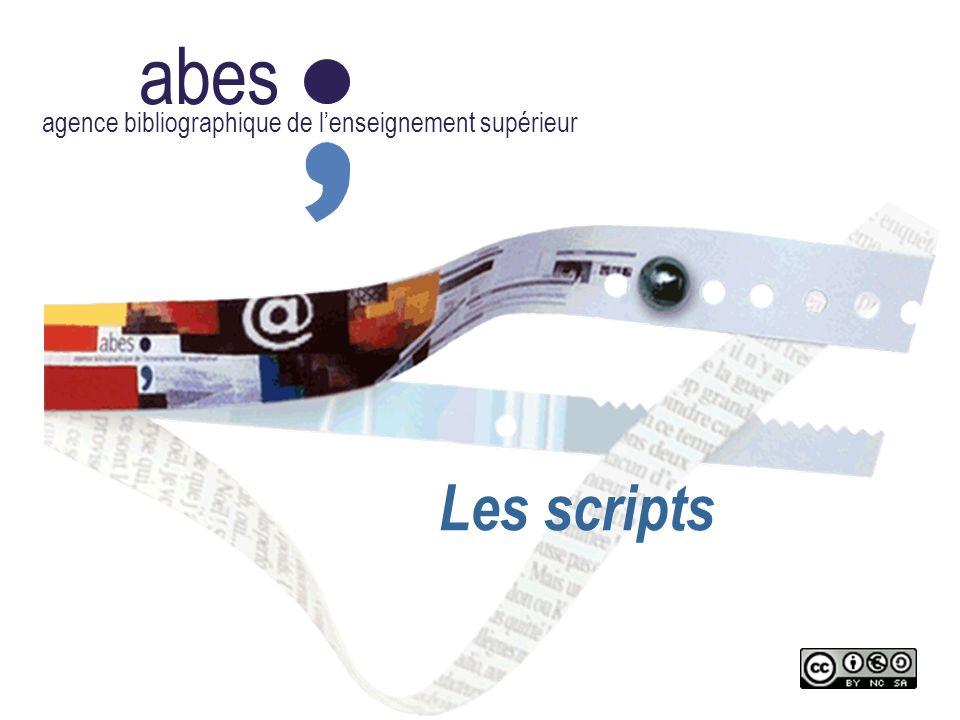 abes agence bibliographique de l'enseignement supérieur Les scripts