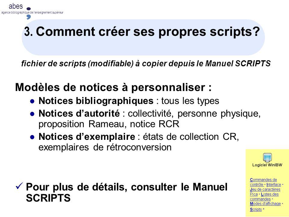 3. Comment créer ses propres scripts