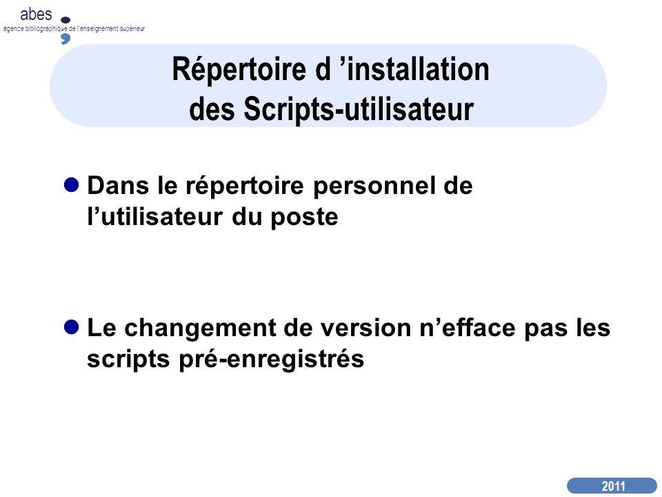 Répertoire d 'installation des Scripts-utilisateur