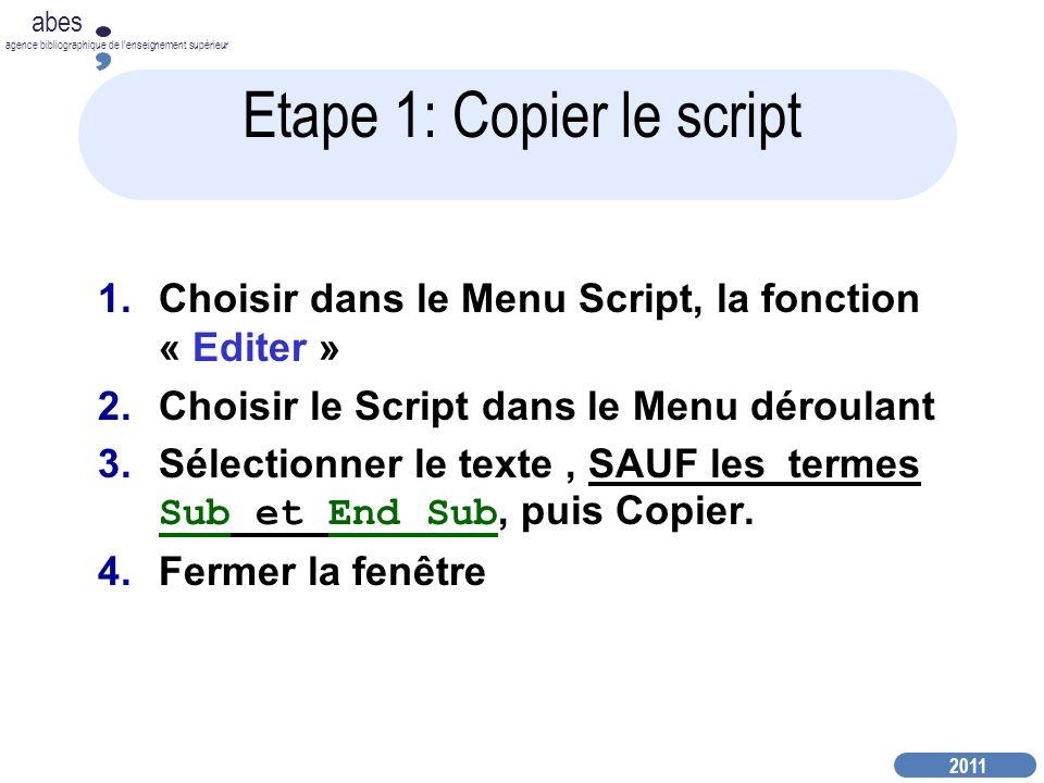 Etape 1: Copier le script