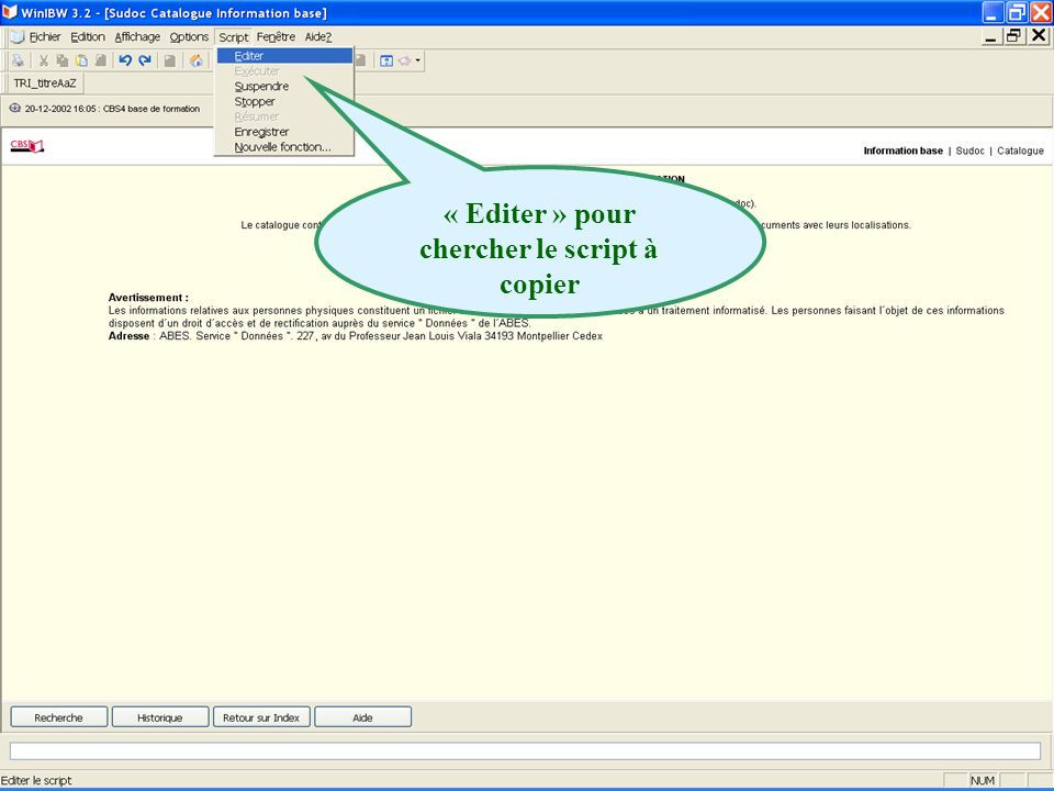« Editer » pour chercher le script à copier
