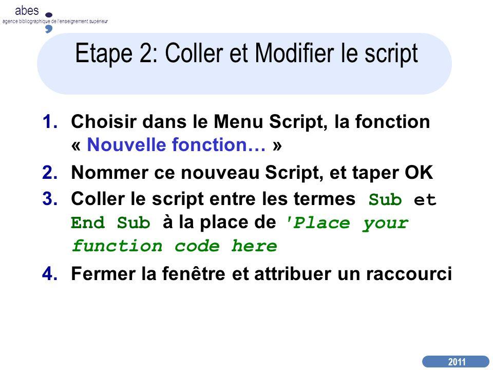 Etape 2: Coller et Modifier le script