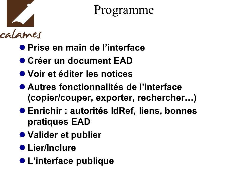 Programme Prise en main de l'interface Créer un document EAD