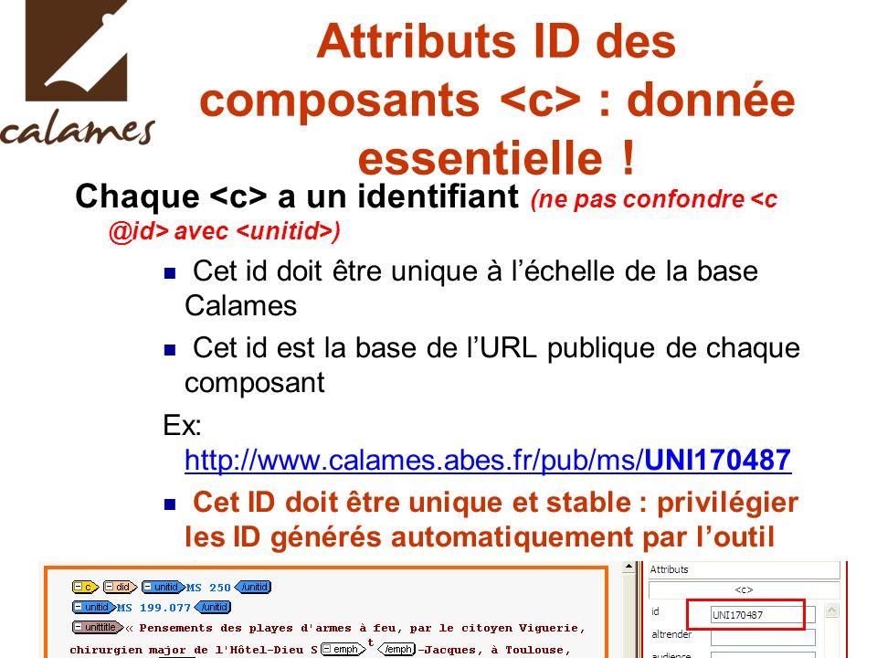 Attributs ID des composants <c> : donnée essentielle !