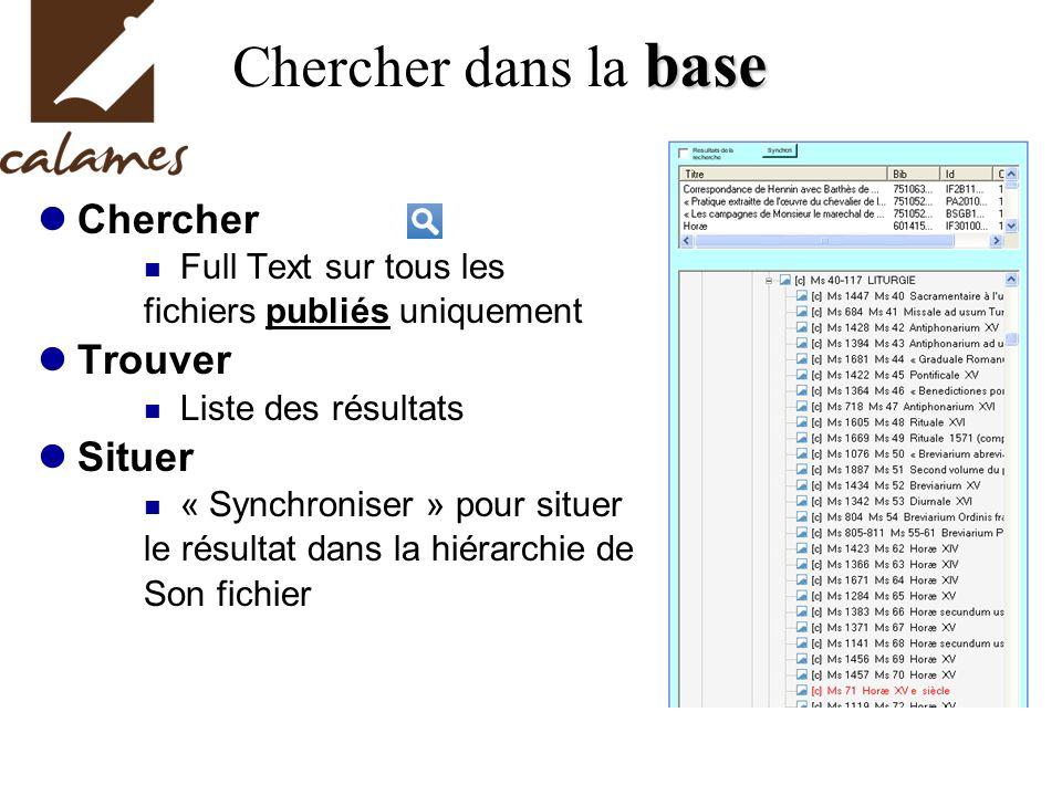 Chercher dans la base Chercher Trouver Situer Full Text sur tous les