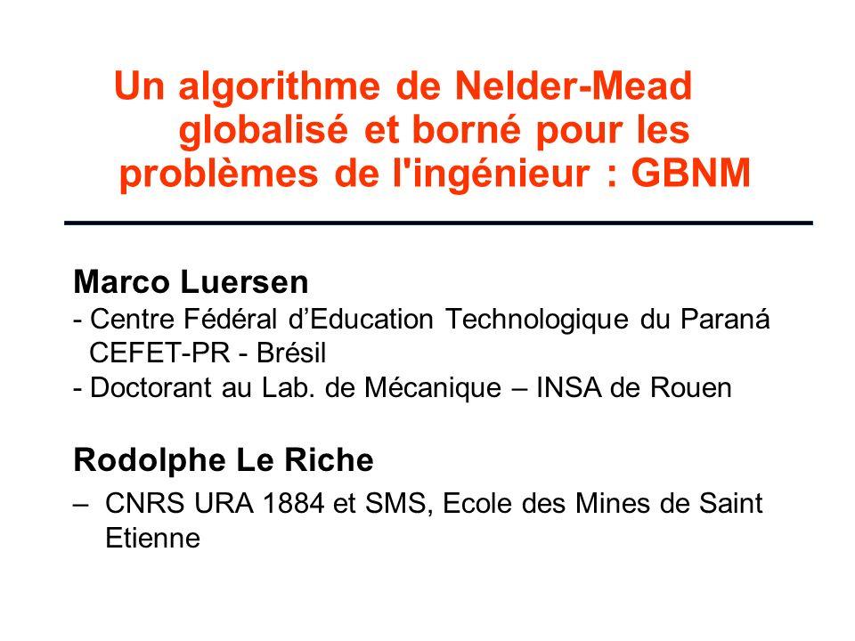 Un algorithme de Nelder-Mead globalisé et borné pour les problèmes de l ingénieur : GBNM