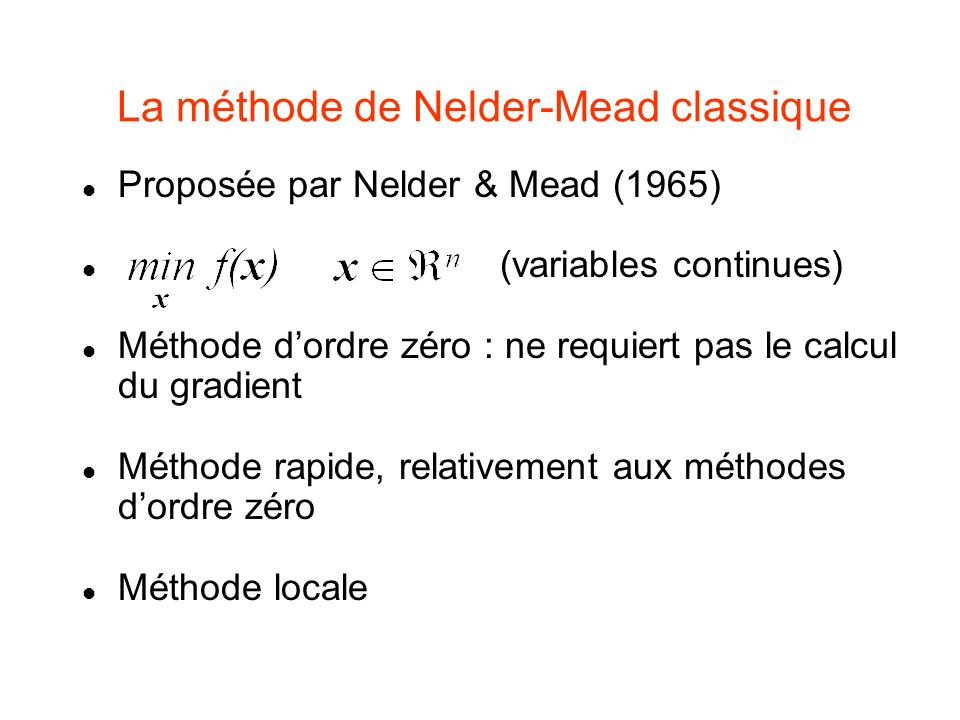 La méthode de Nelder-Mead classique