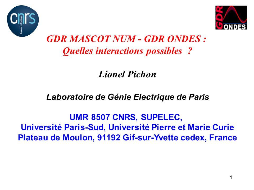GDR MASCOT NUM - GDR ONDES : Quelles interactions possibles
