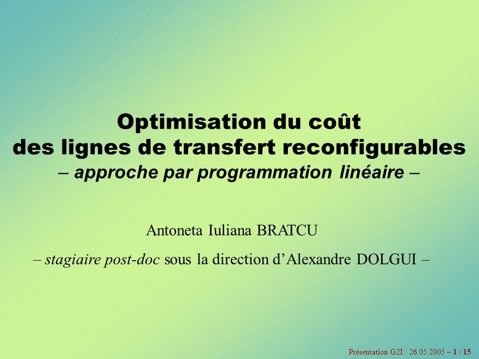 Optimisation du coût des lignes de transfert reconfigurables – approche par programmation linéaire –