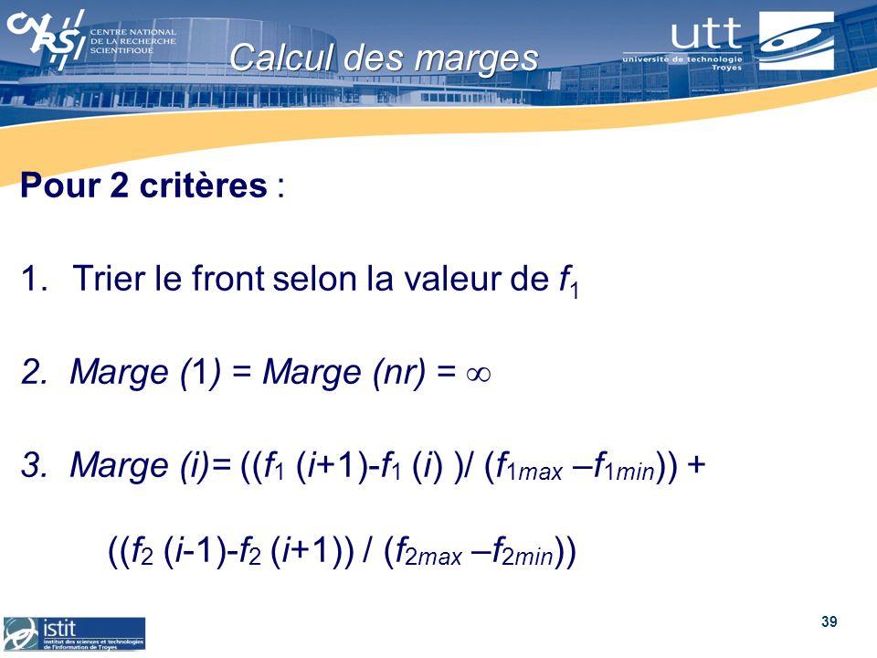 Calcul des marges Pour 2 critères :