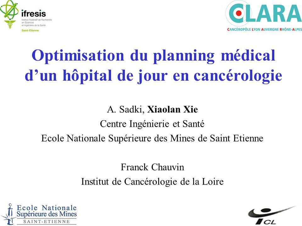 Optimisation du planning médical d'un hôpital de jour en cancérologie