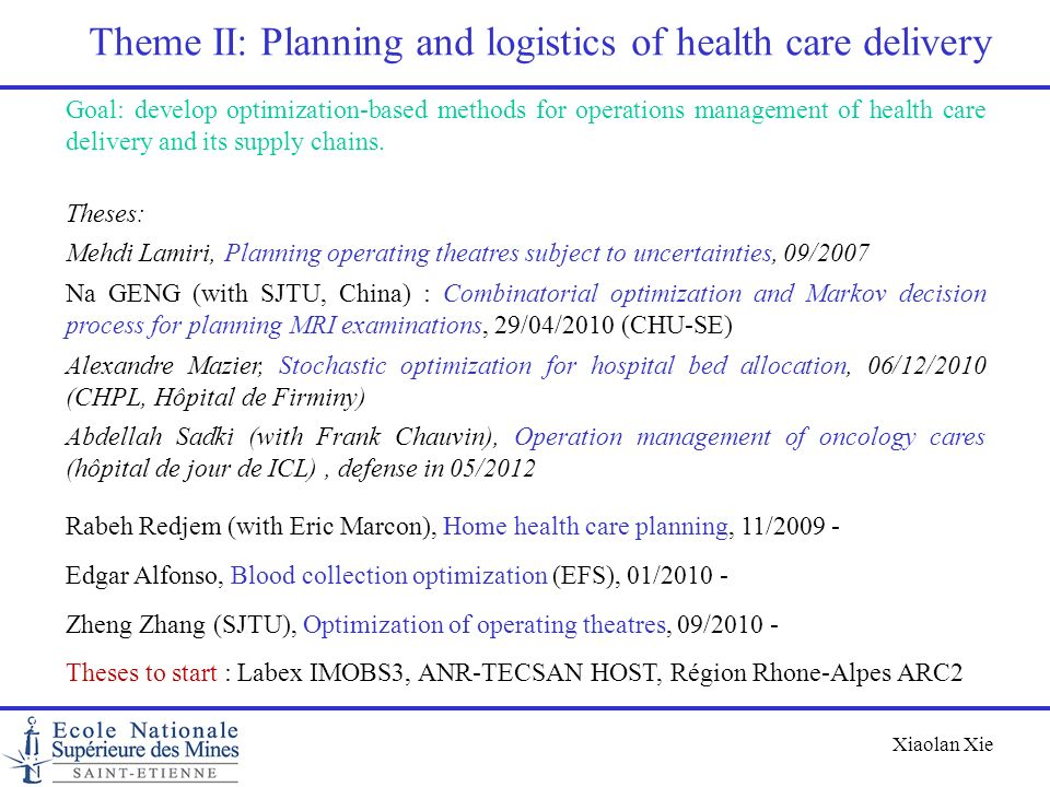 Theme II: Planning and logistics of health care delivery