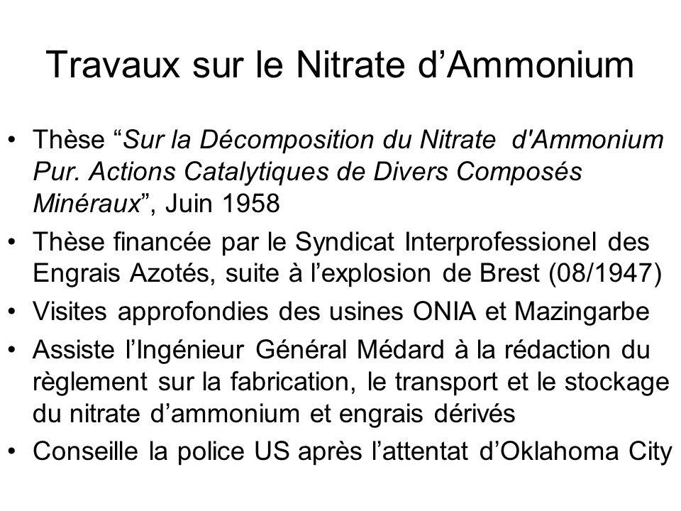 Travaux sur le Nitrate d'Ammonium