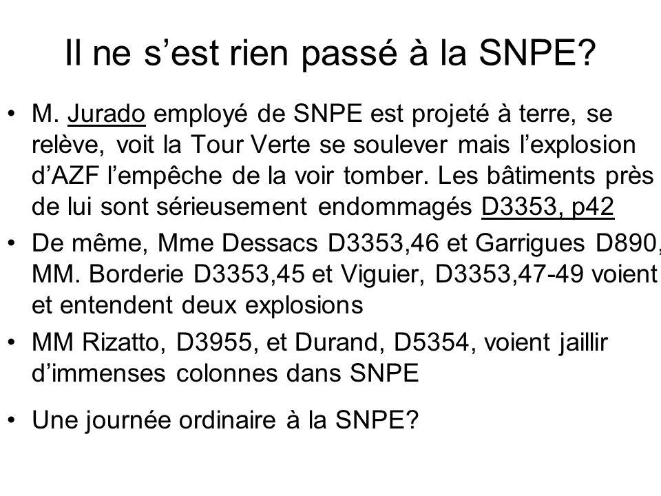Il ne s'est rien passé à la SNPE